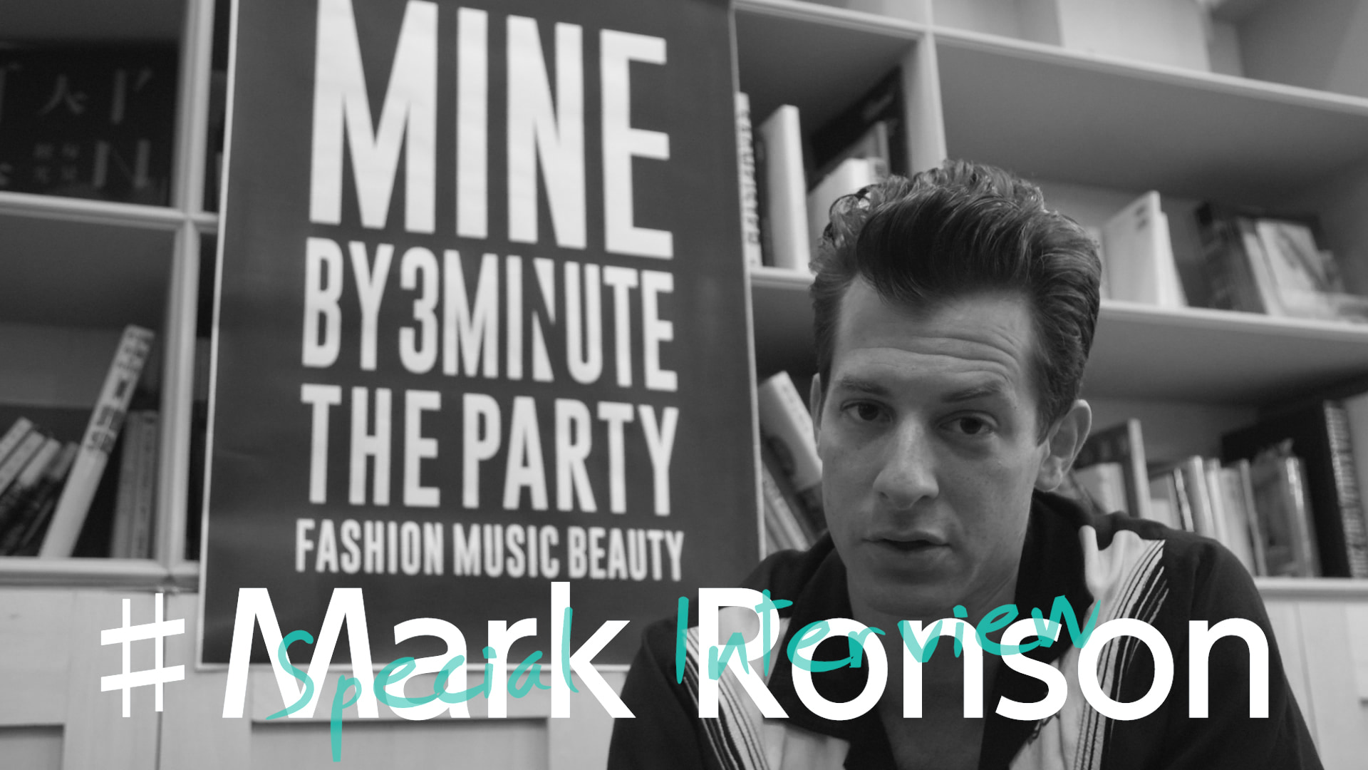 Mark Ronson -special interview- MINE BY 3M THE PARTY