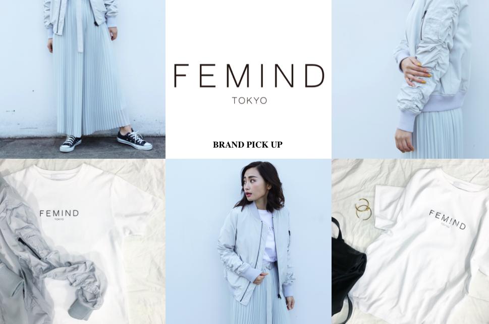【BRAND PICK UP #2】洗練されたミニマルアイテムが揃う、「FEMIND TOKYO」この春デビュー