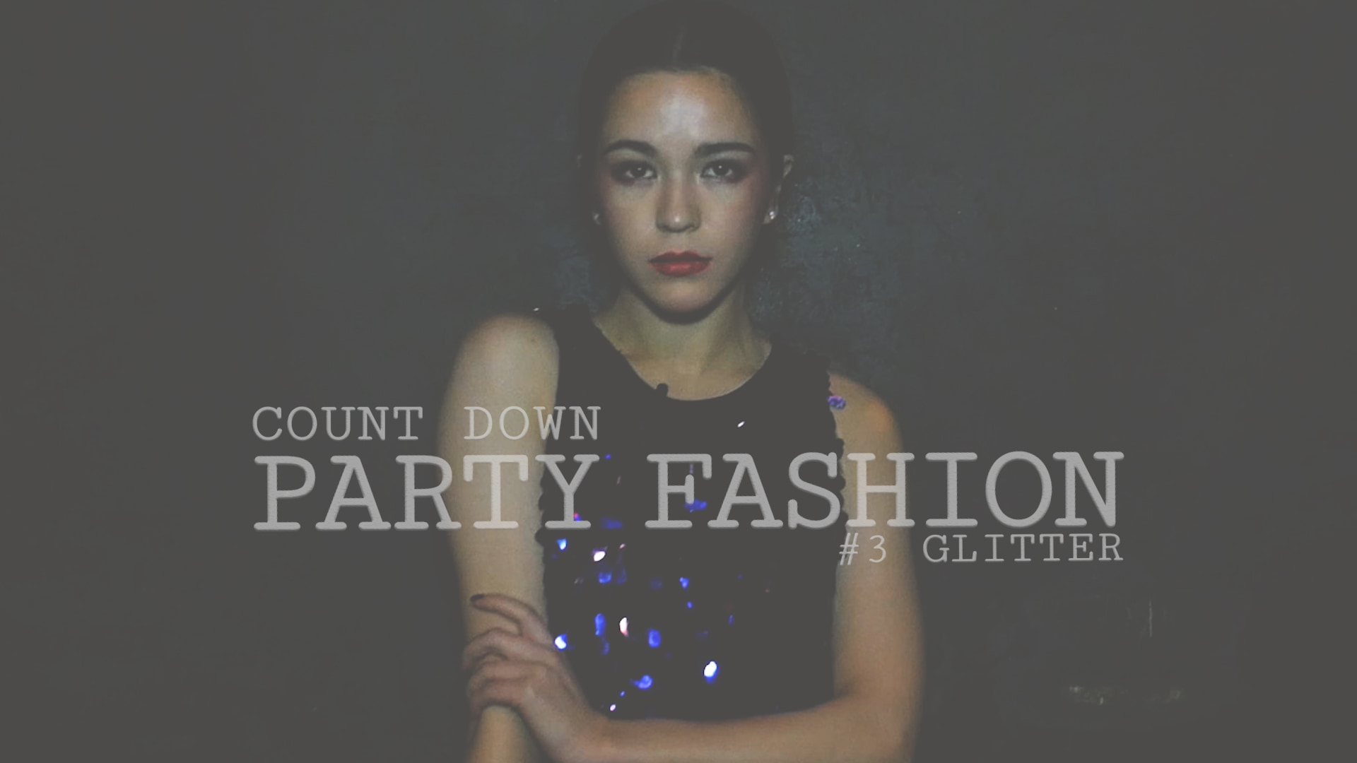 カウントダウン!PARTY FASHION〜#3 GLITTER〜